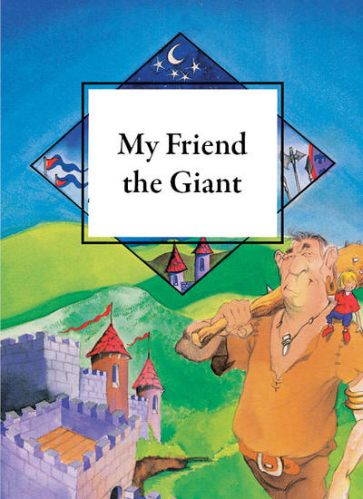 My Friend the Giant.